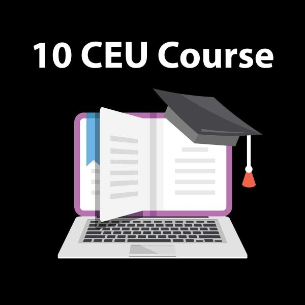 10 CEU Online Course