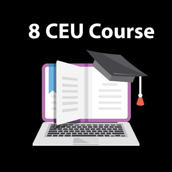 8 CEU Online Course